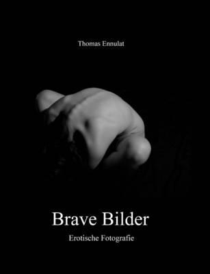 Brave Bilder (Paperback)