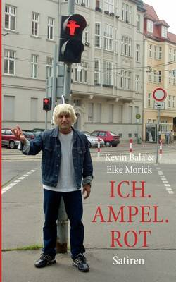 Ich. Ampel. Rot (Paperback)