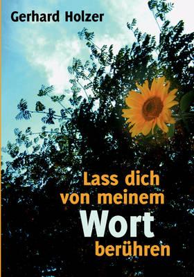 Lass Dich Von Meinem Wort Beruhren (Paperback)