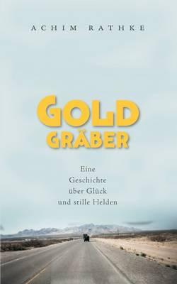 Goldgrber (Paperback)