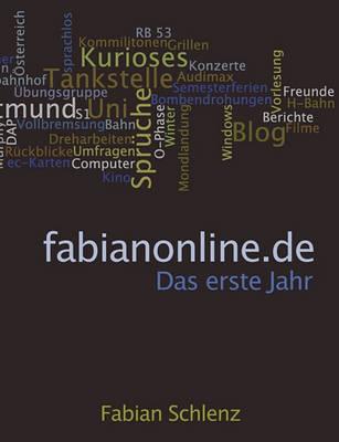 Fabianonline.de - Das Erste Jahr (Paperback)