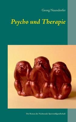 Psycho Und Therapie (Paperback)