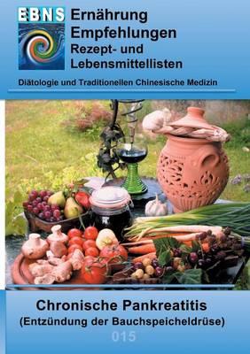 Ernahrung Bei Chronischer Pankreatitis (Paperback)