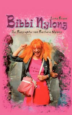 Bibbi Nylong (Paperback)