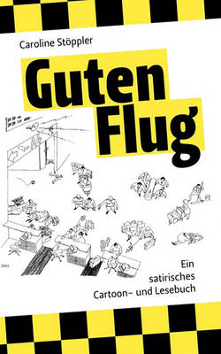 Guten Flug (Paperback)