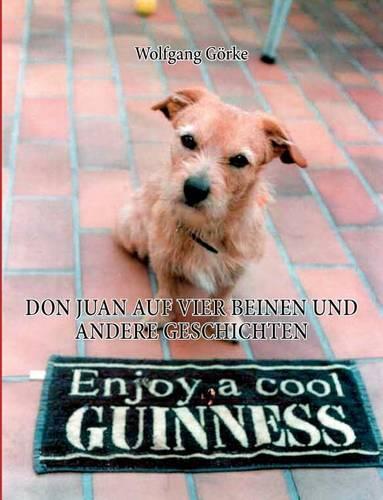 Don Juan Auf Vier Beinen Und Andere Geschichten (Paperback)