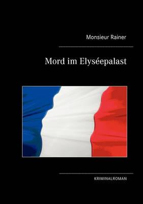 Mord Im Elysepalast (Paperback)