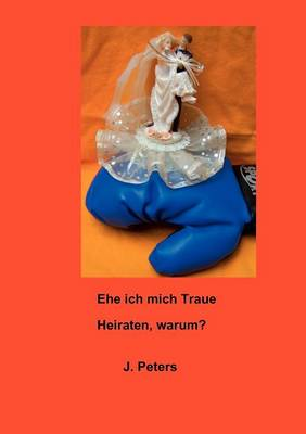 Ehe Ich Mich Traue (Paperback)