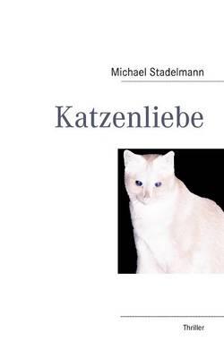 Katzenliebe (Paperback)