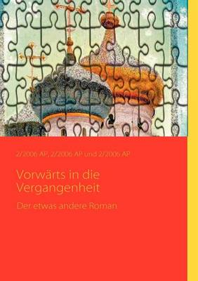 Vorw Rts in Die Vergangenheit (Paperback)