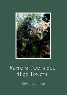 Mirrors Doors and High Towers (Paperback)