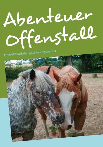 Abenteuer Offenstall (Paperback)