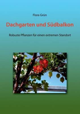 Dachgarten Und Sudbalkon (Paperback)