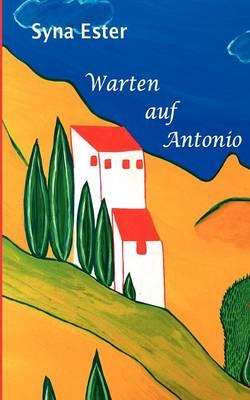 Warten auf Antonio (Paperback)