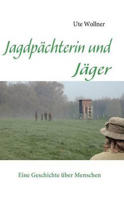 Jagdp Chterin Und J Ger (Paperback)
