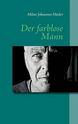 Der Farblose Mann (Paperback)