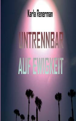 Untrennbar Auf Ewigkeit (Paperback)