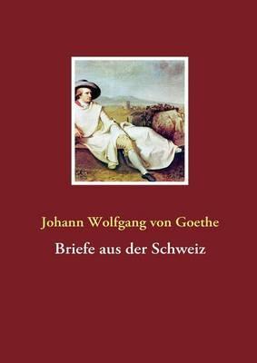 Briefe Aus Der Schweiz (Paperback)