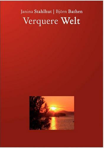 Verquere Welt (Paperback)