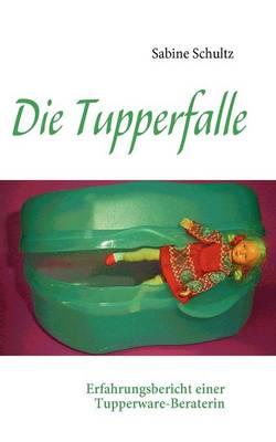 Die Tupperfalle (Paperback)