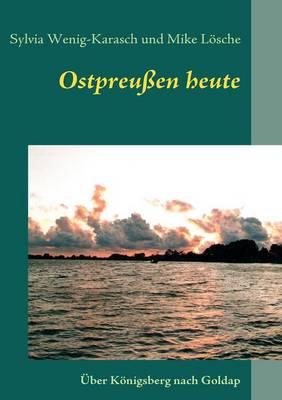 Ostpreu En Heute (Paperback)