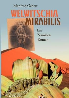 Welwitschia Mirabilis (Paperback)