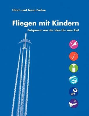 Fliegen mit Kindern (Paperback)