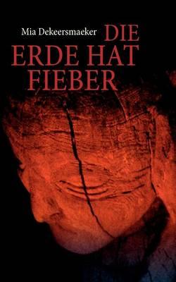 Die Erde Hat Fieber (Paperback)
