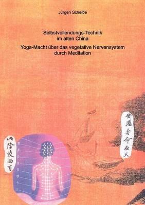 Selbstvollendungs-Technik Im Alten China (Paperback)