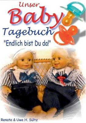 Unser Baby-Tagebuch (Paperback)