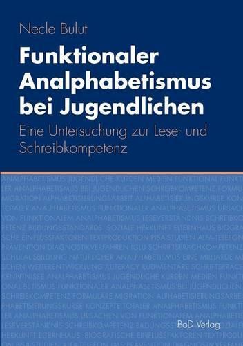 Funktionaler Analphabetismus Bei Jugendlichen (Paperback)