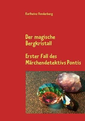 Der Magische Bergkristall (Paperback)