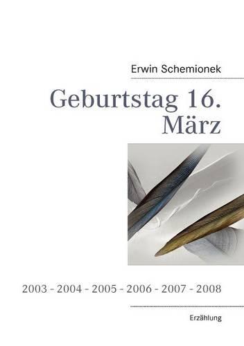 Geburtstag 16. M Rz (Paperback)