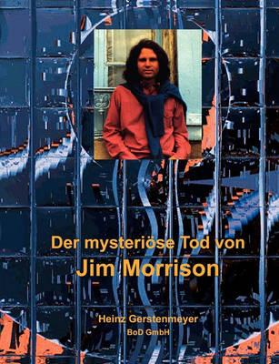 Der Mysteriose Tod Von Jim Morrison (Paperback)