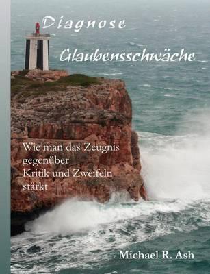 Diagnose Glaubensschw Che (Paperback)