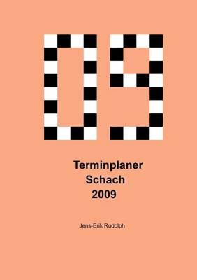 Terminplaner Schach 2009 (Paperback)