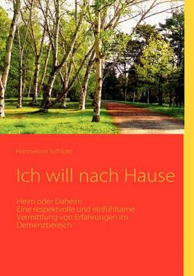 Ich Will Nach Hause (Paperback)