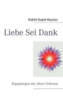 Liebe SEI Dank (Paperback)