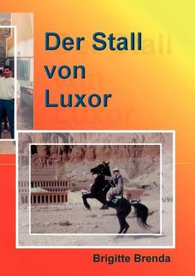 Der Stall Von Luxor (Paperback)
