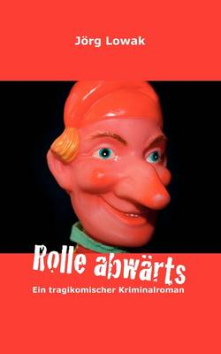 Rolle Abwarts (Paperback)