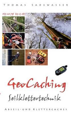 Geocaching - Seilklettertechnik (Paperback)