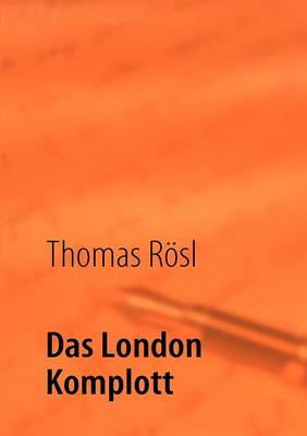 Das London Komplott (Paperback)
