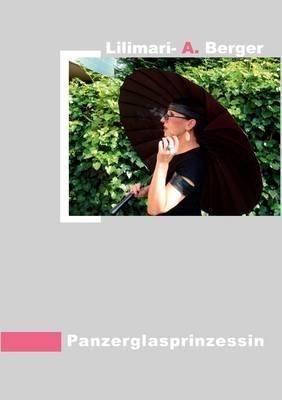 Panzerglasprinzessin (Paperback)