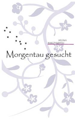 Morgentau Gesucht (Paperback)