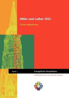 Hitler Und Luther 1933 (Paperback)