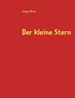 Der Kleine Stern (Paperback)