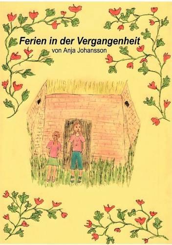 Ferien in Der Vergangenheit (Paperback)