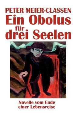 Ein Obolus Fur Drei Seelen (Paperback)