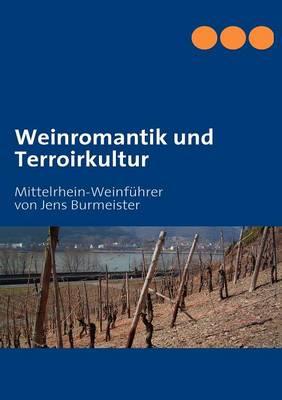 Weinromantik Und Terroirkultur (Paperback)