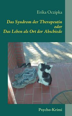 Das Syndrom Der Therapeutin (Paperback)